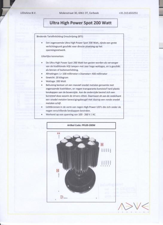een elektrisch verlichtingstoestel voorzien van ondermeer de volgende uiterlijke en technische kenmerken geplaatst in een behuizing van onedel metaal met